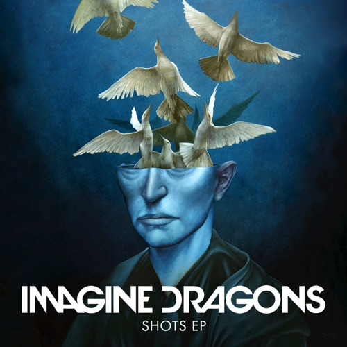 Imagine Dragons - Shots - EP