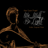 We Will Be Light - EP