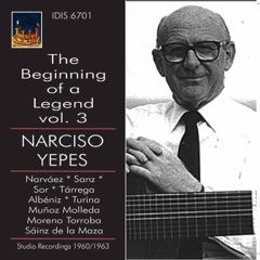 The Beginning of a Legend, Vol. 3: Narciso Yepes