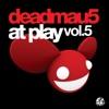 deadmau5 At Play, Vol. 5, deadmau5