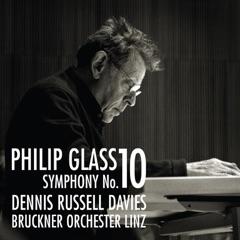 Philip Glass:  Symphony No. 10