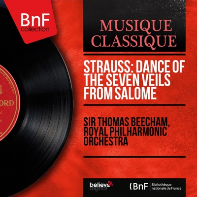 Strauss: Dance of the Seven Veils from Salome (Mono Version) - Single - Royal Philharmonic Orchestra