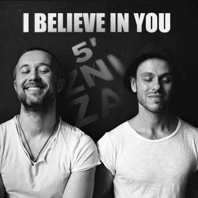 I Believe In You - Single - 5'nizza