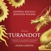 Puccini: Turandot, Andrea Bocelli, Jennifer Wilson, Orquestra de la Comunitat Valenciana & Zubin Mehta