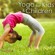 Sweet Music Lullabies - Yoga Music for Kids Masters