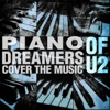 Piano Dreamers Cover the Music of U2