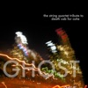 Ghost The String Quartet Tribute to Death Cab For Cutie