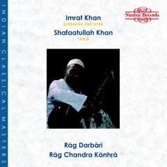 Rag Darbari & Rag Chandra Kanhra
