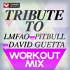 Tribute to LMFAO vs Pitbull vs David Guetta Workout Mix (60 Min Non-Stop Workout Mix) [135 BPM] ジャケット写真
