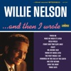 And Then I Wrote, Willie Nelson