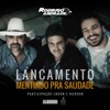 Mentindo pra Saudade feat Gregory Castro Marília Mendonça Juliano Tchula Gabriel Agra Single