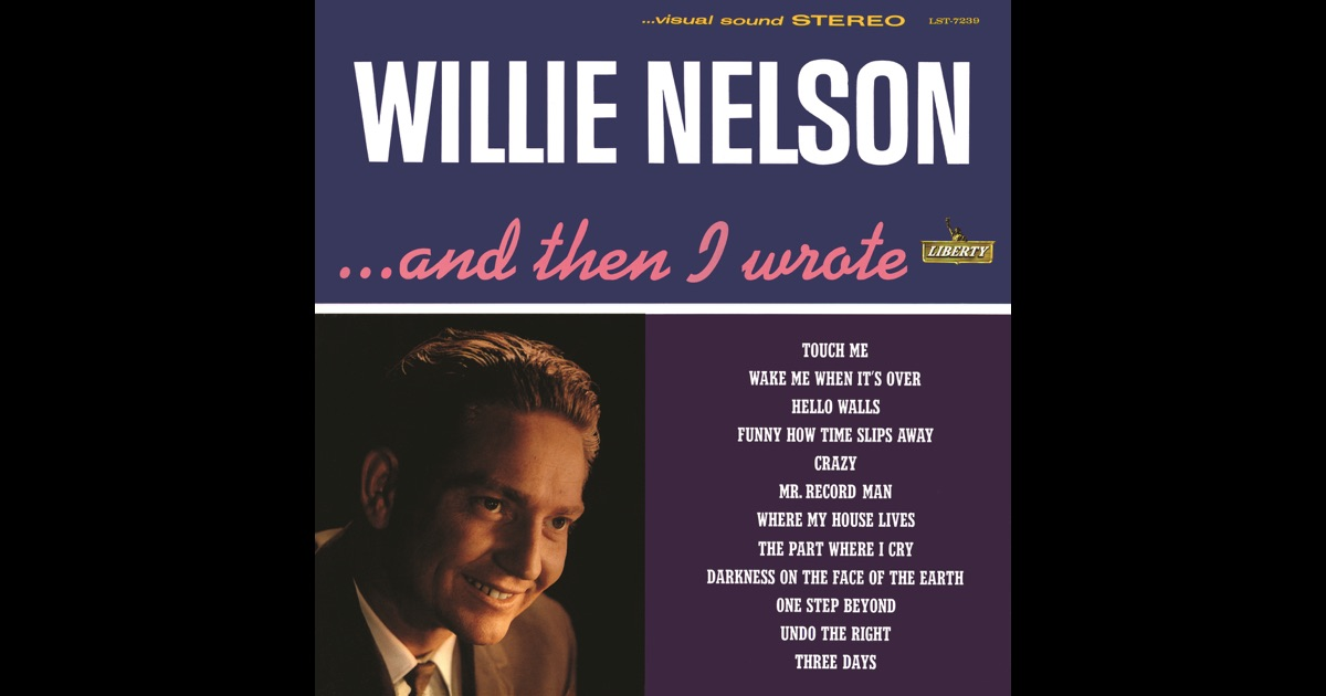 Willie Nelson Wake Me When Its OverTheres Gonna Be Love In My House