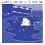 Mild High Club - Windowpane