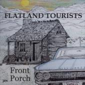 Flatland Tourists - Whatcha Gonna Do