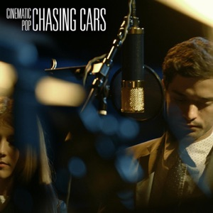 Cinematic Pop - Chasing Cars