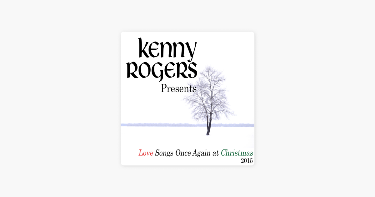Kenny Rogers Presents Love Songs Once Again at Christmas (2015) by ...