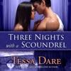 Tessa Dare Three Nights With A Scoundrel Unabridged