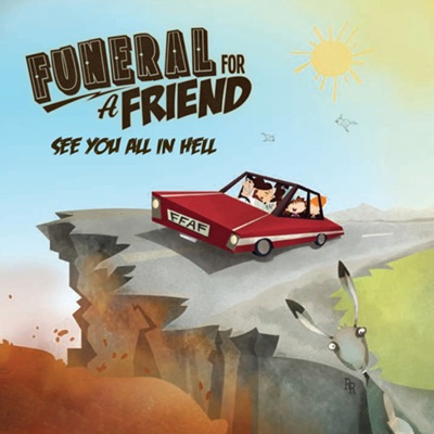 See You All in Hell - Funeral For a Friend