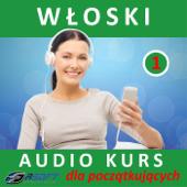 Wloski - Audio Kurs Dla Poczatkujacych