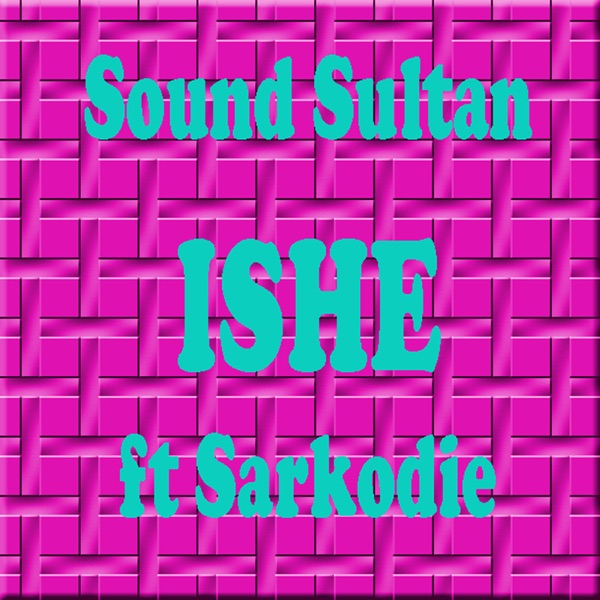 Ishe (feat. Sarkodie) - Single
