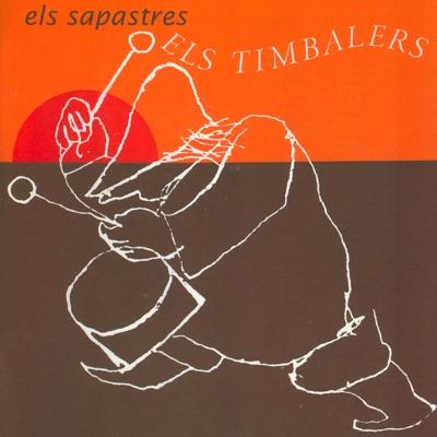 Els Timbalers - Els Sapastres