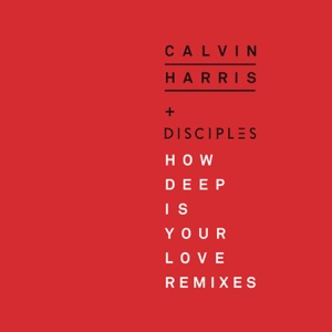 How Deep Is Your Love (Remixes) - EP Mp3 Download