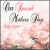 Our Special Mothers Day Kenny Rogers