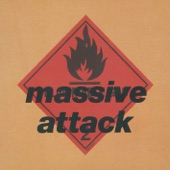Massive Attack - Be Thankful for What You've Got