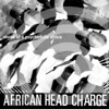 Vision of a Psychedelic Africa, African Head Charge