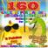 Various Artists - Le 160 canzoni per bambini più belle da collezionare: Il pulcino Pio, Il coccodrillo come fa? Cantare,Ballare,Feste,Compleanno e Bimbi