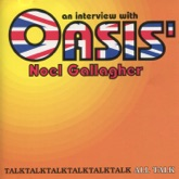 An Interview With Oasis' Noel Gallagher