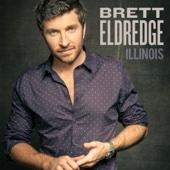 Wanna Be That Song - Brett Eldredge