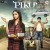 Piku (Original Motion Picture Soundtrack) - EP