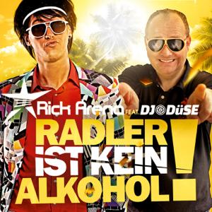 Rick Arena - Radler ist kein Alkohol feat. DJ Düse