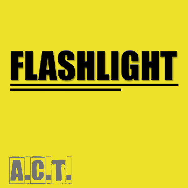 ‎Flashlight - Single by Act on iTunes
