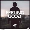 Feeling Good - Single, Avicii