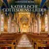 Katholische Gottesdienst-Lieder (Die bekanntesten Lieder aus dem katholischen Gotteslob) - Kirchenchor Waldorf