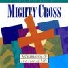 Mighty Cross, Don Moen