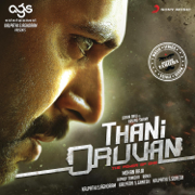 Thani Oruvan (Original Motion Picture Soundtrack) - EP - Hiphop Tamizha - Hiphop Tamizha