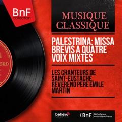 Palestrina: Missa brevis à quatre voix mixtes (Stereo Version) - EP