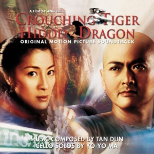 Crouching Tiger, Hidden Dragon - Original Motion Picture Soundtrack Mp3 Download