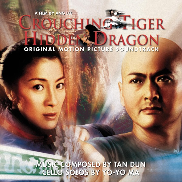 Crouching Tiger, Hidden Dragon - Original Motion Picture Soundtrack