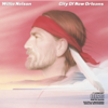 City of New Orleans - Willie Nelson