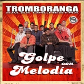 Tromboranga - Golpe Con Melodia
