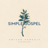 Simple Gospel (Live) - United Pursuit