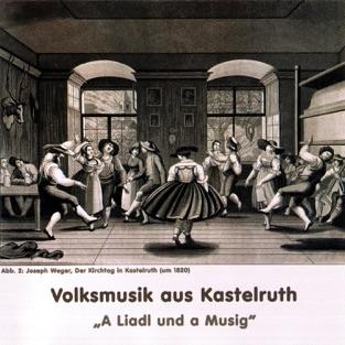 A Liadl und a Musig – Volksmusik aus Kastelruth – Various Artists