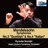Mendelssohn: Symphony No. 4 ''Italian'' & No. 3 ''Scottish''