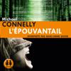 L'épouvantail - Michael Connelly