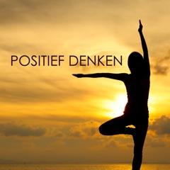 Pak je Geluk - Positief Denken Muziek