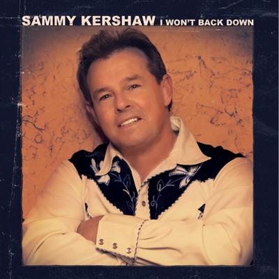 I Won't Back Down - Sammy Kershaw
